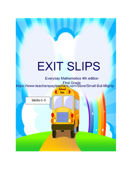 Everyday Math (Premade) Exit slips for First Grade