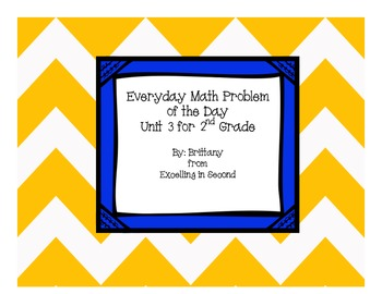 Everyday Math Problem of the Day for Unit 3 ~ 2nd Grade