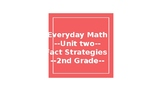 Everyday Math Second Grade Unit 2 Powerpoint