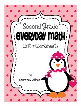 Everyday Math Second Grade Unit 7 Worksheets