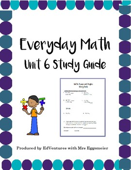 Everyday Math Study Guide / Review - Unit 6, Grade 4