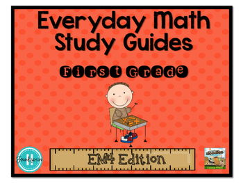 Everyday Math Study Guides for First Grade EM4 Edition