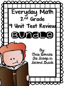 Everyday Math Test Review for All 9 Units Second Grade