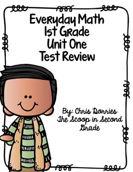 Everyday Math Unit 1 Test Review 1st Grade