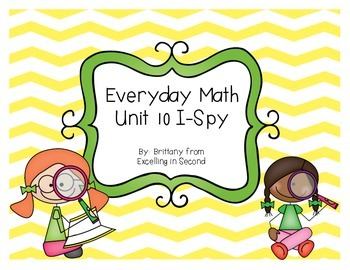 Everyday Math Unit 10 I-Spy Game for 2nd grade