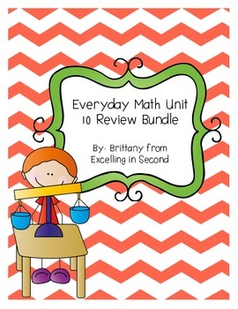 Everyday Math Unit 10 for 2nd Grade Review Bundle