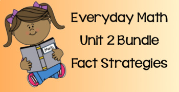 Everyday Math Unit 2 BUNDLE