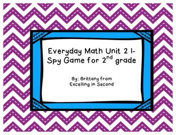 Everyday Math Unit 2 I-Spy Game for 2nd grade