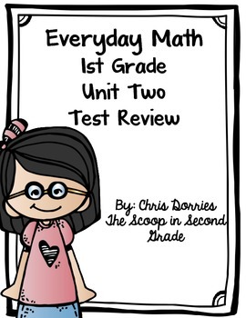 Everyday Math Unit 2 Test Review 1st Grade