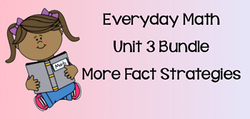 Everyday Math Unit 3 BUNDLE