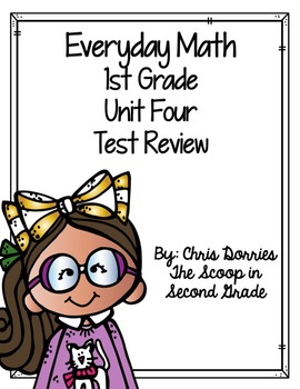 Everyday Math Unit 4 Test Review 1st Grade