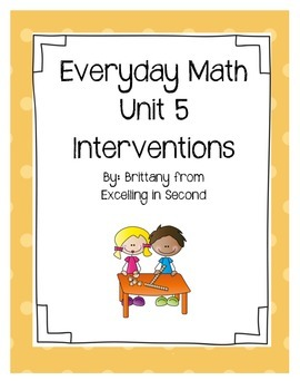 Everyday Math Unit 5 Math Interventions 2nd Grade