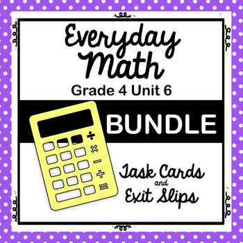 Everyday Math Unit 6 BUNDLE!