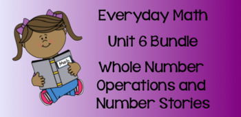 Everyday Math Unit 6 BUNDLE