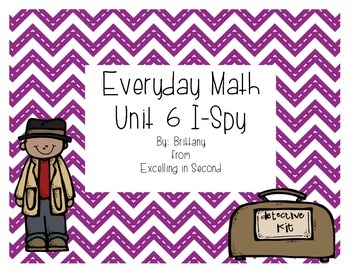Everyday Math Unit 6 I-Spy Game for 2nd grade