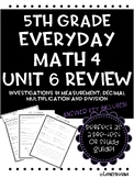 Everyday Math Unit 6 Review Measurement; Decimal multiplication and division