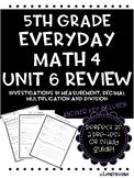 Everyday Math Unit 6 Review Measurement; Decimal multiplic