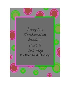 Everyday Math Unit 6 Test Prep/Study Guide