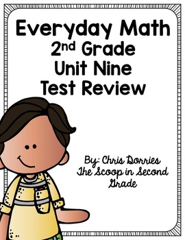 Everyday Math Unit 9 Test Review Second Grade