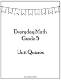 Everyday Math Unit Quizzes: Fifth Grade