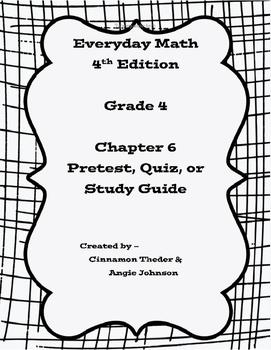 Everyday Math Version 4 Grade 4 Unit 6 Pretest/Review