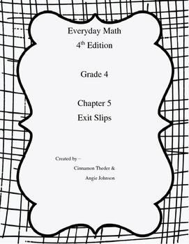 Everyday Math Version EM4 Grade 4 Chapter 5 Exit Slips