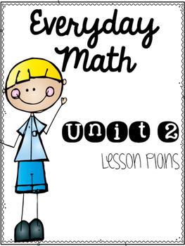 Everyday Math Workshop Unit 2