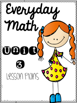 Everyday Math Workshop Unit 3