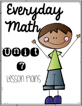Everyday Math Workshop Unit 7
