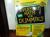 Everyday Math for Dummies ISBN#1-56884-248-1