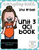 Everyday Math 4 (EM4) - Unit 3 ACI Booklet for Second Grade!