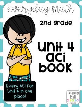 Everyday Math 4 (EM4) - Unit 4 ACI Booklet for Second Grade!