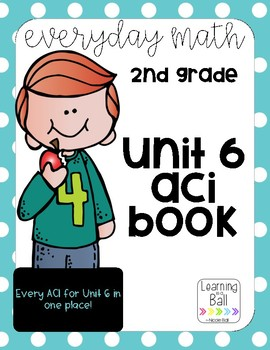 Everyday Math 4 (EM4) - Unit 6 ACI Booklet for Second Grade!