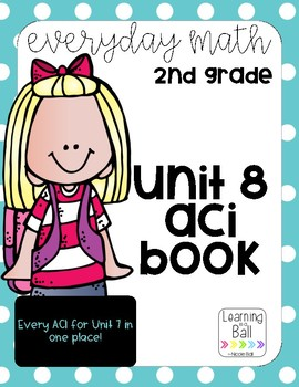Everyday Math 4 (EM4) - Unit 8 ACI Booklet for Second Grade!