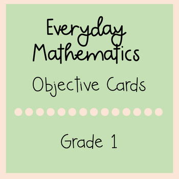 Everyday Mathematics Grade 1 Objective Cards