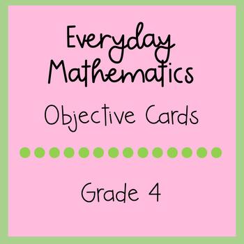 Everyday Mathematics Grade 4 Objective Cards