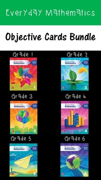 Everyday Mathematics Objectives Card Bundle Grades 1-6