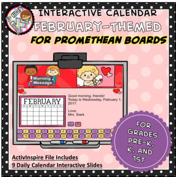 Everyday PROMETHEAN Calendar - February - Pre-K, K, 1st Grades