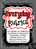 Everyday Rubrics for ELA, Math, and Self Assessment