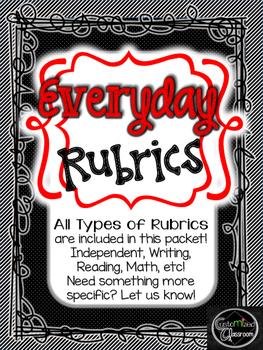 Everyday Rubrics for ELA, Math, and Self Assessment