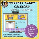 Interactive SMART Calendar - April - Pre-K, K, 1st Grades
