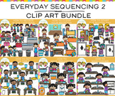 Everyday Sequencing Clip Art  Bundle - SET TWO