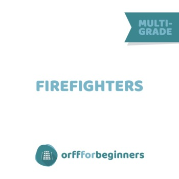 Everyday Superheros: A Musical Lesson about Firefighting