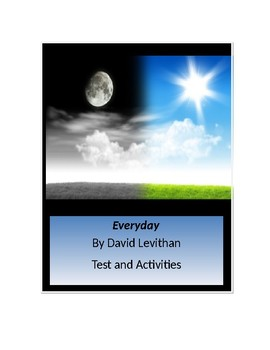 Everyday by David Levithan Tests and Activities