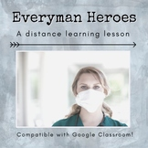 Everyman Hero Distance Learning Lesson