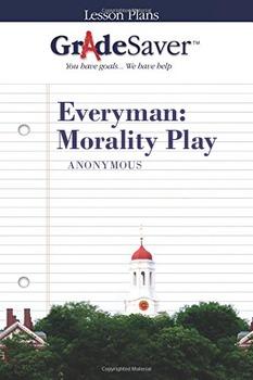 Everyman Morality Play Lesson Plan