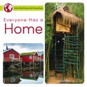 Everyone Has a Home