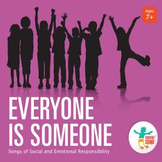 Everyone Is Someone: Songs of Social and Emotional Responsibility (Music CD)