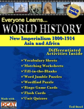 Everyone Learns World History: New Imperialism 1800-1914, Asia and Africa