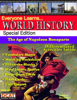 Everyone Learns World History: The Age of Napoleon Bonaparte